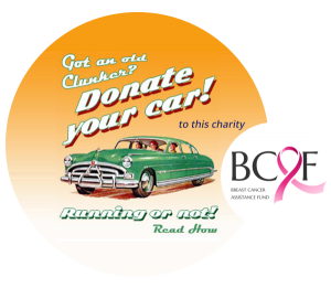 Donate your vehicle to Breast Cancer Assistance Fund